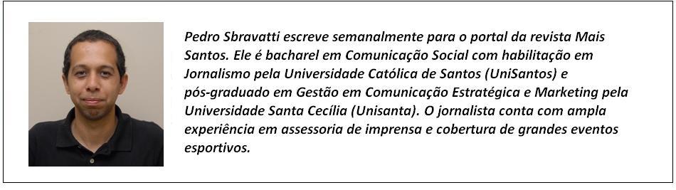 03-descricao-pedro-sbravatti-colunista-revista-mais-santos