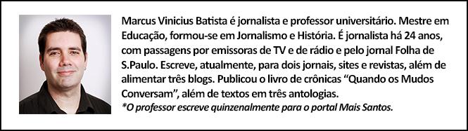 bio-marcus-vinicius-batista-revista-mais-santos